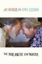 The Dude and the Zen Master - Jeff Bridges