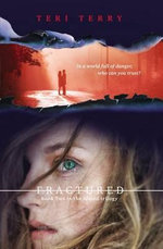 Fractured : A Slated Novel, Book 2 - Teri Terry