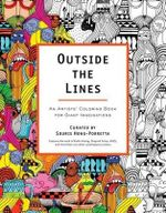 Outside the Lines : An Artists' Coloring Book for Giant Imaginations - Souris Hong-Poretta