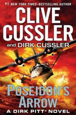 Poseidon's Arrow : Dirk Pitt Series : Book 19 - Clive Cussler
