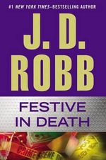 Festive in Death - J D Robb