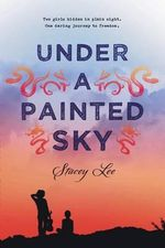 Under a Painted Sky - Stacey Lee