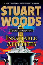 Insatiable Appetites : A Stone Barrington Novels - Stuart Woods