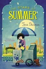 The Stars of Summer - Tara Dairman