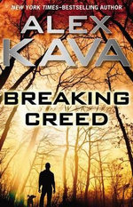 Breaking Creed : Introducing Ryder Creed - Alex Kava