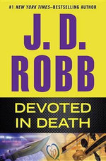 Devoted in Death : In Death - J D Robb