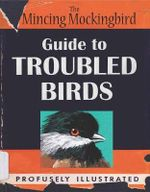 The Mincing Mockingbird Guide to Troubled Birds - Mockingbird The Mincing