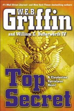 Top Secret : Clandestine Operations : Novel 1 - W. E. B. Griffin