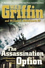 The Assassination Option - W E B Griffin