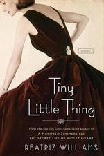 Tiny Little Thing - Beatriz Williams