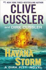 Havana Storm : Dirk Pitt Adventure - Clive Cussler