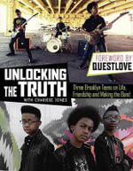 Unlocking the Truth - Unlocking the Truth