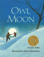 Owl Moon - Jane Yolen