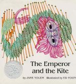 The Emperor and the Kite - Jane Yolen