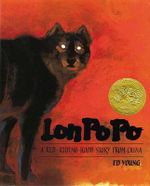 Lon Po Po : A Red-Riding Hood Story from China - Ed Young