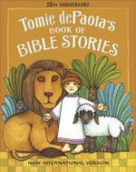 Tomie dePaola's Book of Bible Stories :  20th Anniversary Edition - Tomie DePaola