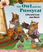 The Owl and the Pussycat :  Miracles and Idolatry - Edward Lear