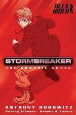 Stormbreaker : The Graphic Novel : Alex Rider Series - Anthony Horowitz