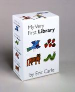 My Very First Library : My Very First... Series - Eric Carle