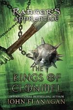 The Kings of Clonmel : Ranger's Apprentice Series : Book 8 - John Flanagan