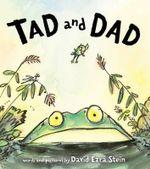 Tad and Dad - David Ezra Stein