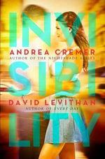 Invisibility - Andrea R Cremer