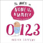 The Hueys in None the Number : Hueys - Oliver Jeffers