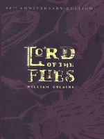 Lord of the Flies (50th Anniversary Edition) - William Golding