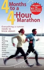 4 Months to a 4 Hour Marathon - Dave Kuehls