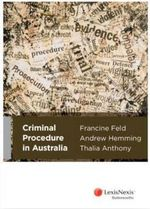 Criminal Procedure in Australia - Francine Feld