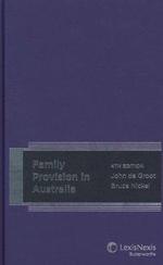 Family Provision in Australia - John K.De Groot