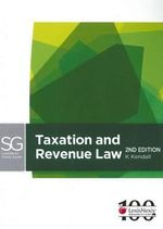Taxation Law and Revenue : LexisNexis Study Guide - Keith Kendall