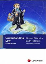 Understanding Law : An Introduction to Australia's Legal System  : 8th Edition - Richard Chisholm