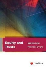 Equity and Trusts : 3rd Edition - M. Evans
