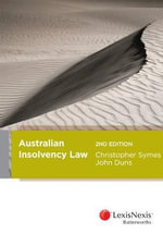Australian Insolvency Law : 2nd Edition - Christopher F. Symes
