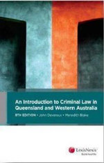 An Introduction to Criminal Law in Queensland and Western Australia - John Devereux