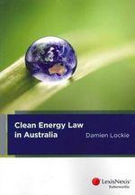 Clean Energy Law in Australia - Damien Lockie