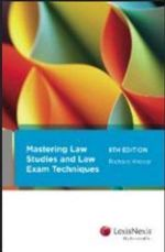 Mastering Law Studies and Law Exam Techniques - Richard Krever