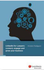 Linkedin for Lawyers : Connect, Engage and Grow Your Business - Donald Robertson