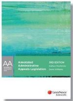 Annotated Administrative Appeals Legislation : LexisNexis Annotated Acts, 3rd Edition - Nathan Moshinsky