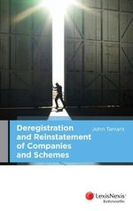 Deregistration and Reinstatement of Companies and Schemes - John Tarrant
