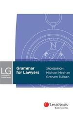 Grammar for Lawyers : 3rd Edition - Michael Meehan