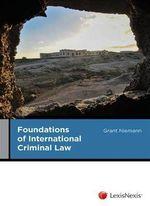 Foundations of International Criminal Law - Grant Niemann