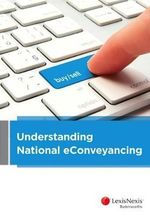 Understanding National eConveyancing - Peter Rosier