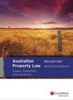 Australian Property Law : Cases, Materials and Analysis - Samantha Hepburn