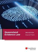 Queensland Evidence Law - David Field
