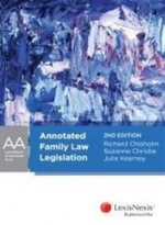 Annotated Family Law Legislation : LexisNexis Annotated Acts - Richard Chisholm