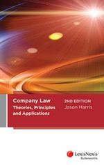 Company Law : Theories, Principles and Applications - Jason R. Harris