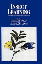 Insect Learning : Ecological and Evolutionary Perspectives