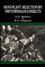 Host-Plant Selection by Phytophagous Insects : Lost Years of Merlin - E.A. Bernays